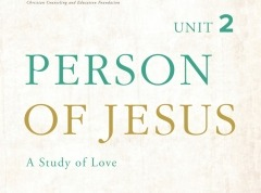 Person of Jesus, Unit 2