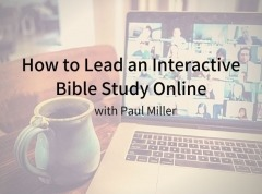 Image of How to Lead an Interactive Bible Study Online