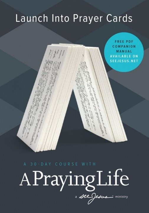 Launch Into Prayer Cards with Paul Miller | seeJesus