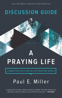 A Praying Life Discussion Guide Cover
