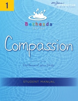 Bethesda Compassion Student Manual (Unit 1)
