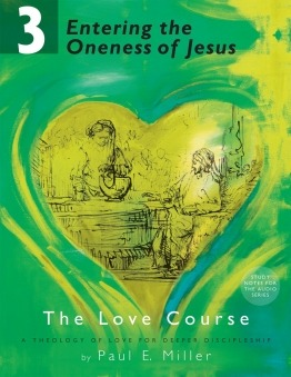 Entering the Oneness of Jesus Manual | The Love Course, Part 3