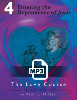 Entering the Dependence of Jesus Audio