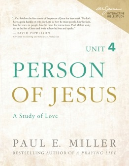 Person of Jesus, Unit 4