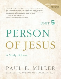 Person of Jesus, Unit 5