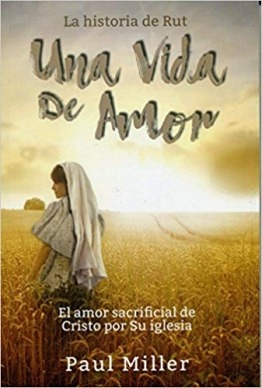 Una Vida de Amor | A Loving Life in Spanish