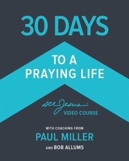 30 Days to A Praying Life