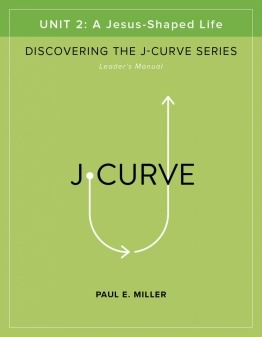 Discovering the J-Curve, Unit 2 Leader's Manual